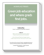 Green job education and where grads find jobs.