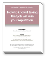 How to know if taking that job will ruin your reputation.